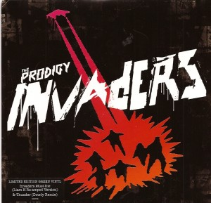 ProdigyInvadersPS, The Prodigy, Cooking Vinyl, XL, Elektra, Maverick