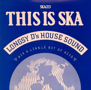 LongsyDSka, Longsy D's House Sound, Big One Records