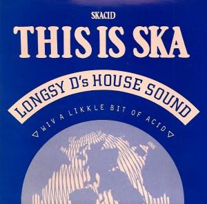 LongsyDSka, Longsy D's House Sound, Big One Records