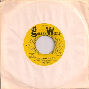 PatLewisCan'tShake, Pat Lewis, Solid Hit, Golden World, Northern Soul