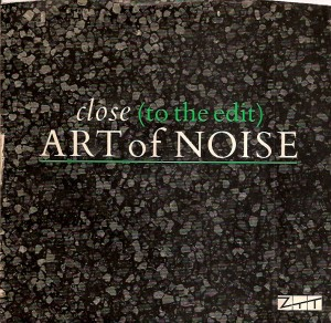 ArtOfNoiseClose, Art Of Noise, ZTT, Trevor Horn