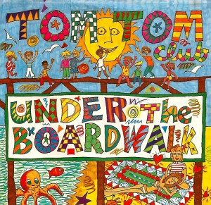 TomTomBoardwalk, Tom Tom Club, Chris & Tina, David Byrne