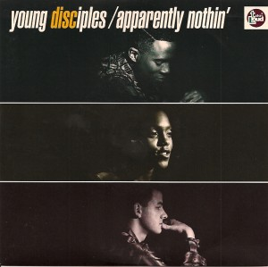 YoungDisciples, Young Disciples, Talkin' Loud