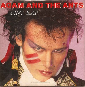 Ant Rap / Adam & The Ants