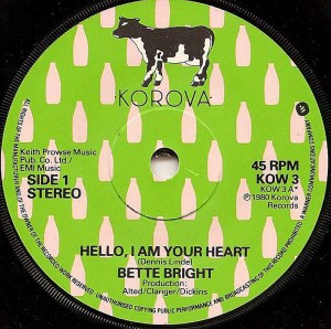 Hello, I Am Your Heart / Bette Bright
