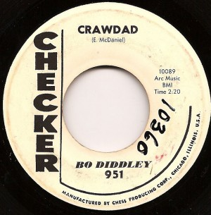 Crawdad / Bo Diddley
