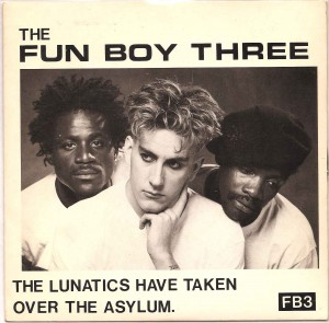 fb3lunaticsps1, The Specials, The Fun Boy Three, Chrysalis