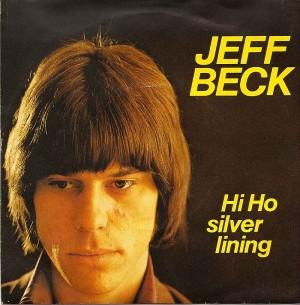 Hi Ho Silver Lining / Jeff Beck