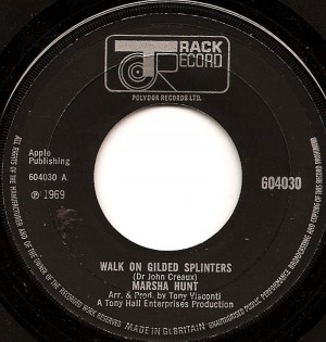 I Walk On Guilded Splinters / Marsha Hunt