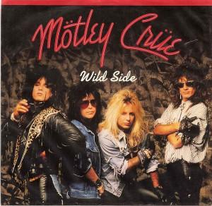 Wild Side / Motley Crue