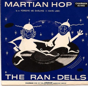 Martian Hop / The Randells