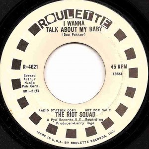 I Wanna Talk About My Baby / The Riot Squad