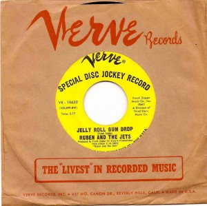 Jelly Roll Gum Drop / Ruben & The Jets