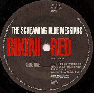 Bikini Red / The Screaming Blue Messiahs