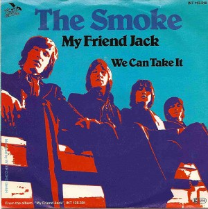 My Friend Jack / The Smoke