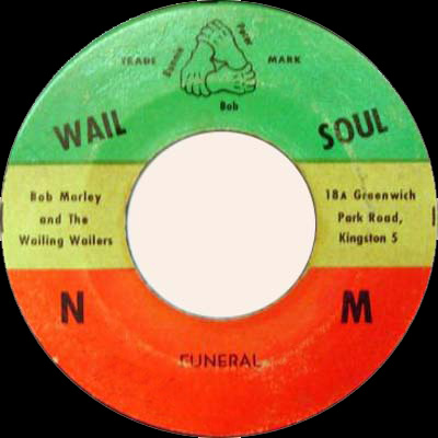 The Wailers Pound Get A Blow Funeral