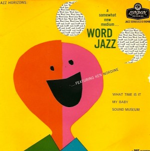 wordjazzps, Ken Nordine, Dot, London Records, Word Jazz