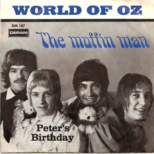The Muffin Man / World Of Oz